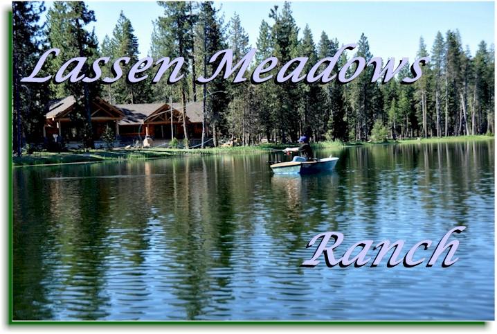 Lassen meadows ranch family fly fishing fun dan blanton for Lake almanor fishing report